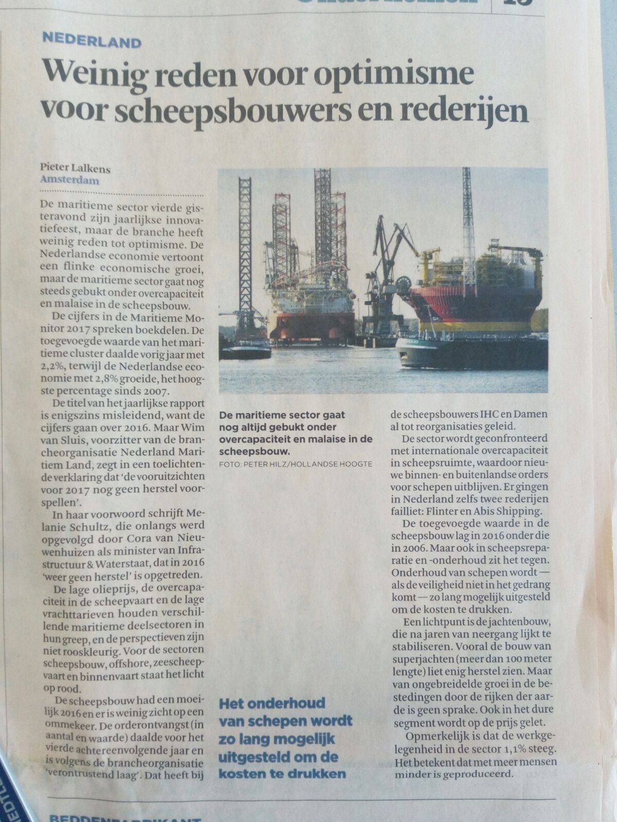 ''A different approach to shipbuilding is urgently needed''  (source: Financieel Dagblad 7 November 2017)